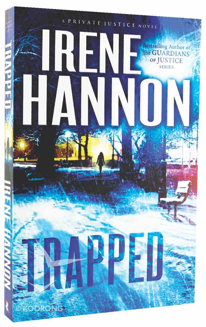 Trapped (#02 in Private Justice Series) Paperback
