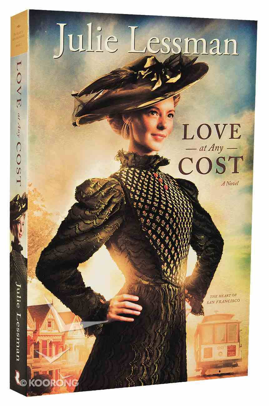 Love At Any Cost (#01 in The Heart Of San Francisco Series) Paperback
