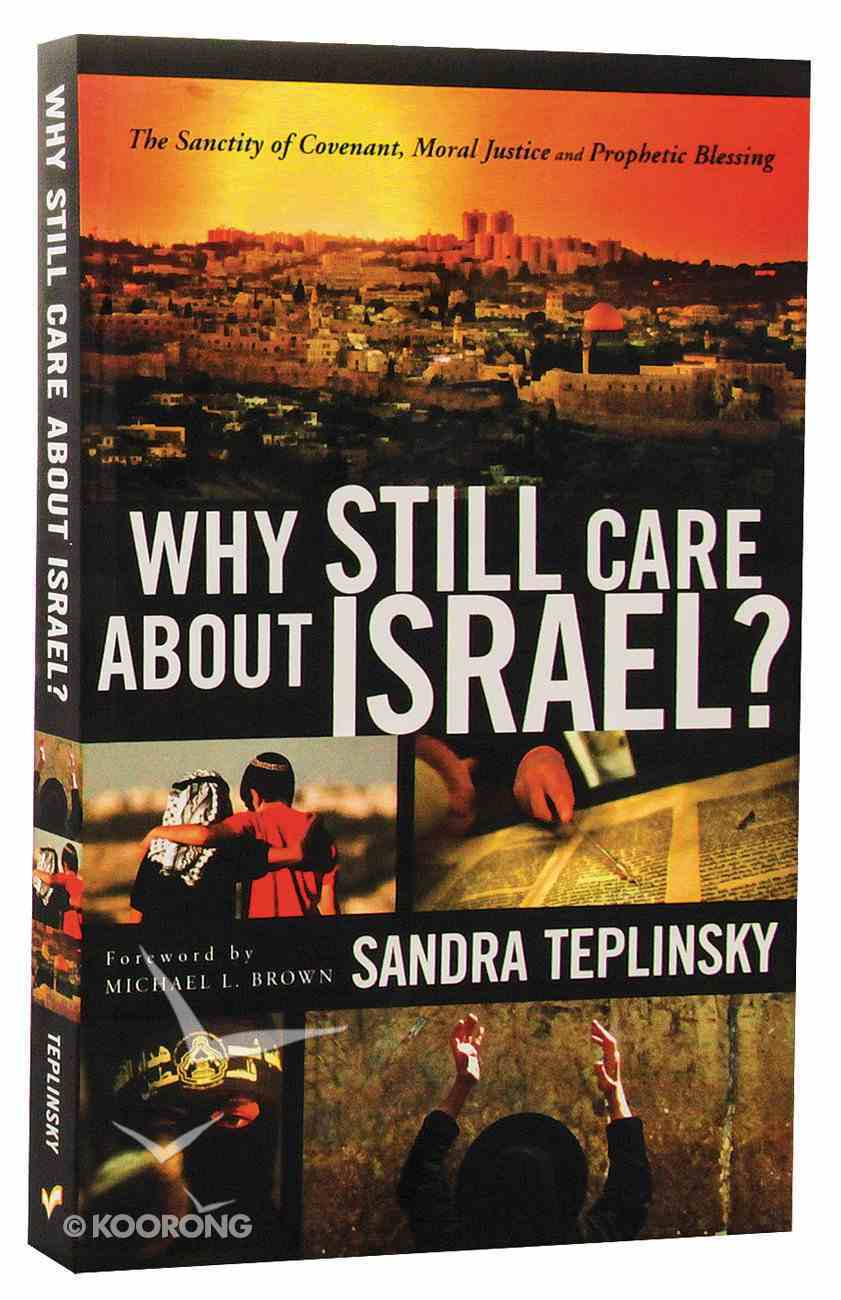 Why Still Care About Israel? Paperback