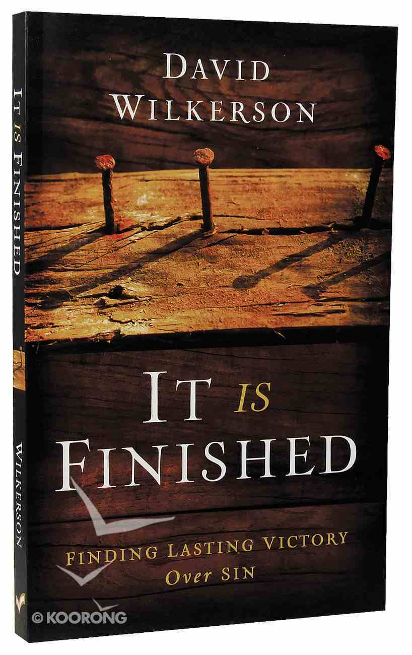 It is Finished: Finding Lasting Victory Over Sin Paperback
