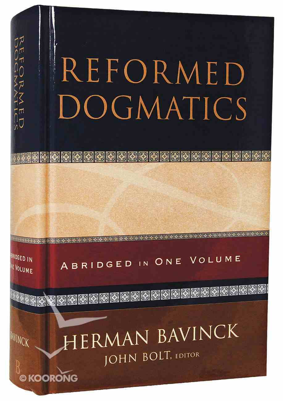 Reformed Dogmatics (Abridged In One Volume) Hardback