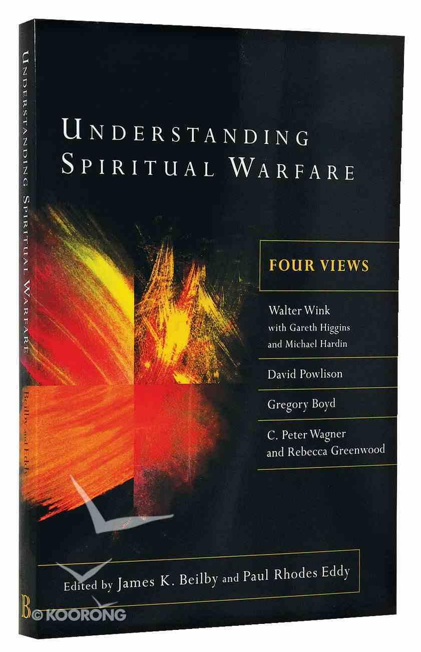 Understanding Spiritual Warfare: Four Views Paperback