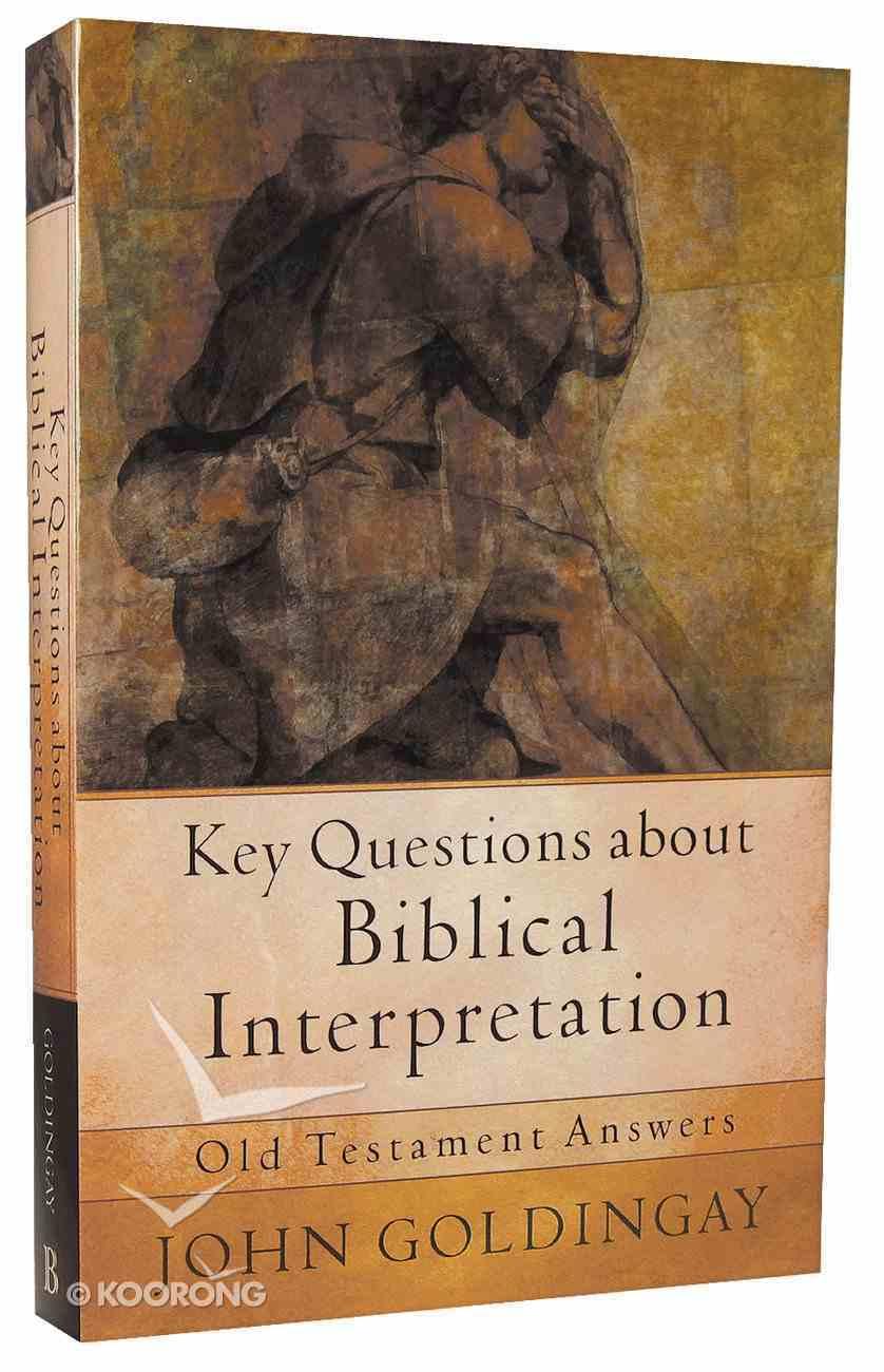 Key Questions About Biblical Interpretation Paperback