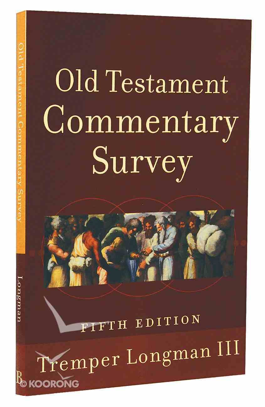 Old Testament Commentary Survey (5th Edition) Paperback