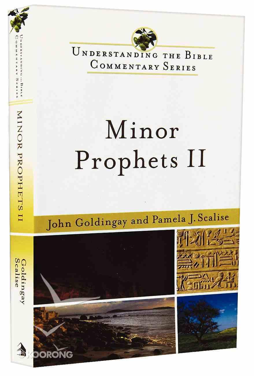 Minor Prophets II (Understanding The Bible Commentary Series) Paperback