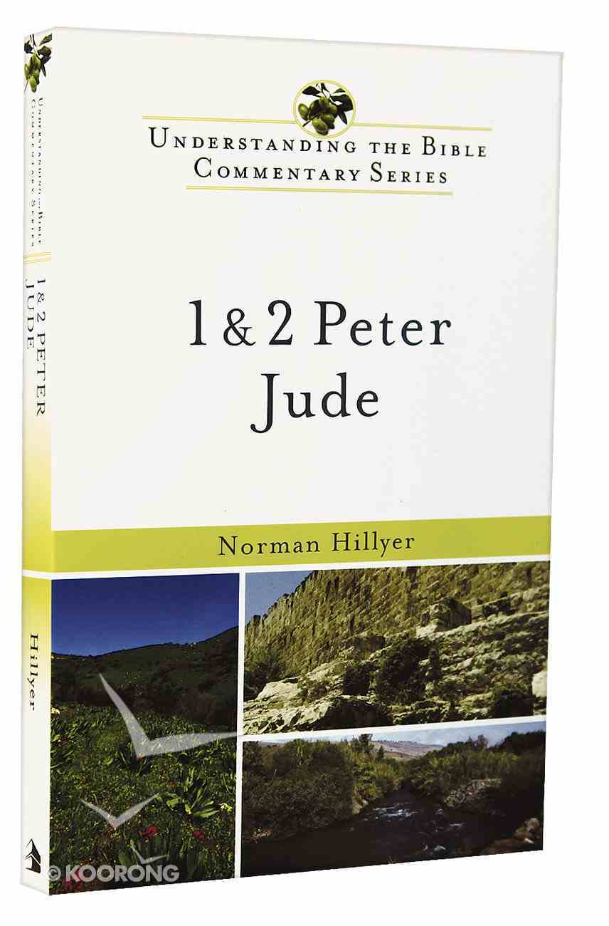 1 and 2 Peter, Jude (Understanding The Bible Commentary Series) Paperback