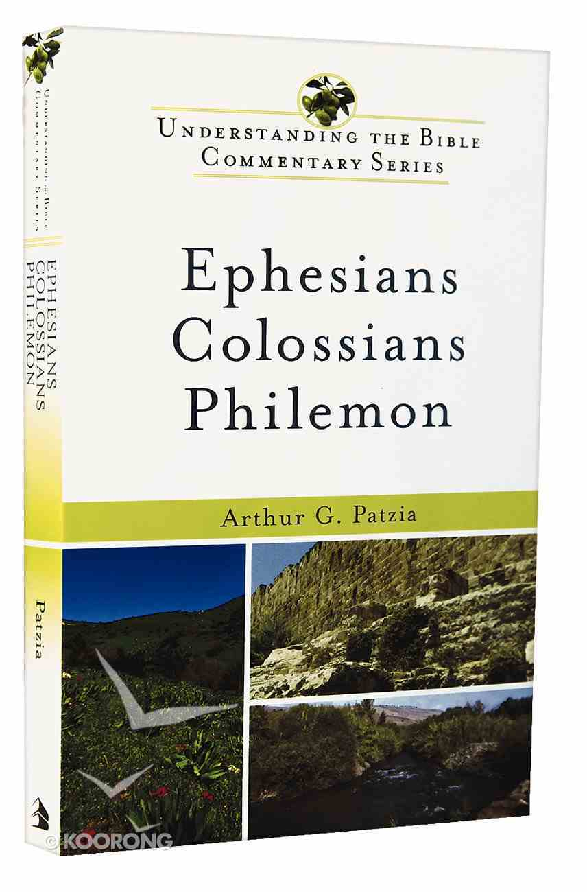 Ephesians, Colossians, Philemon (Understanding The Bible Commentary Series) Paperback