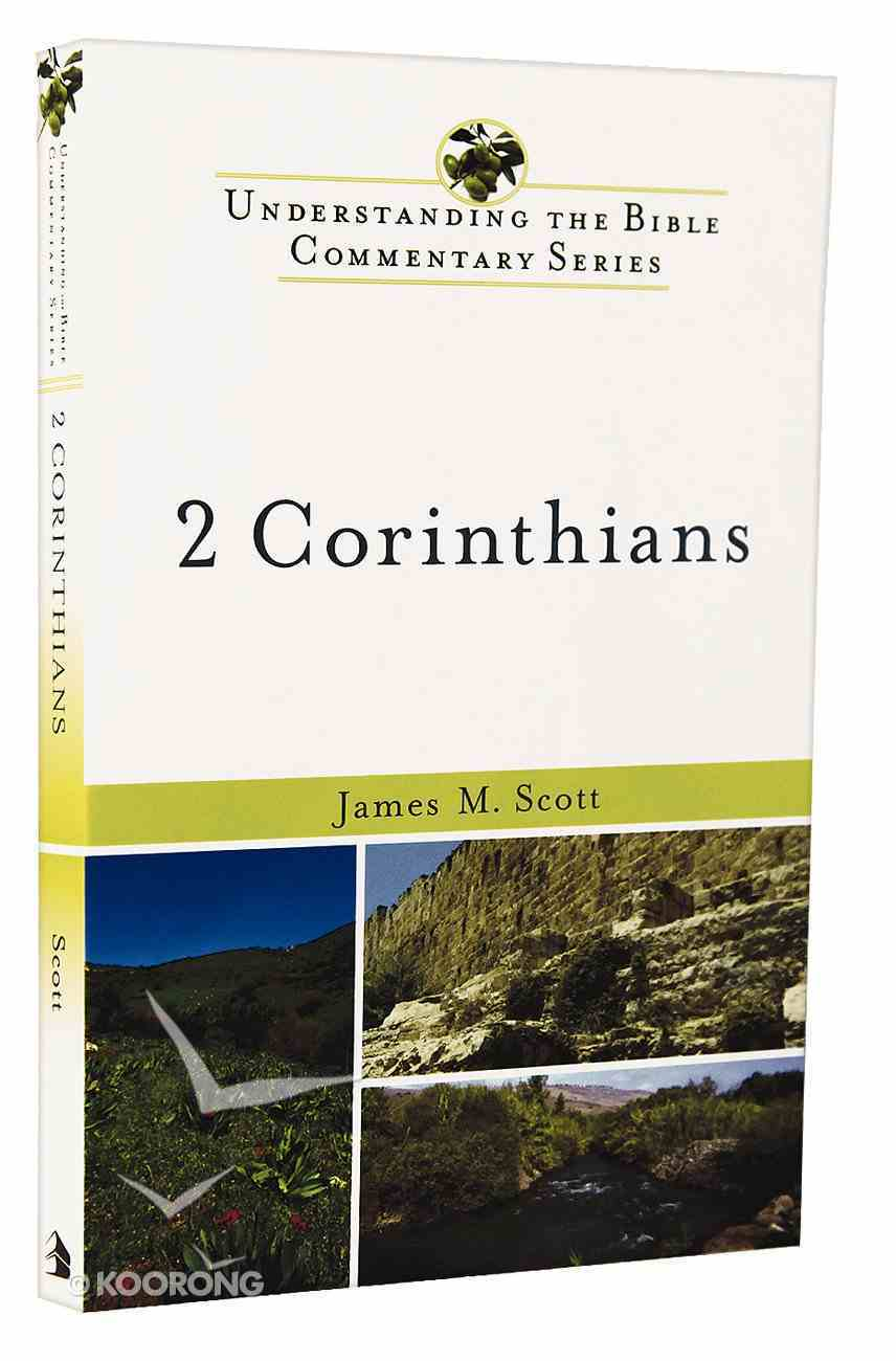 2 Corinthians (Understanding The Bible Commentary Series) Paperback