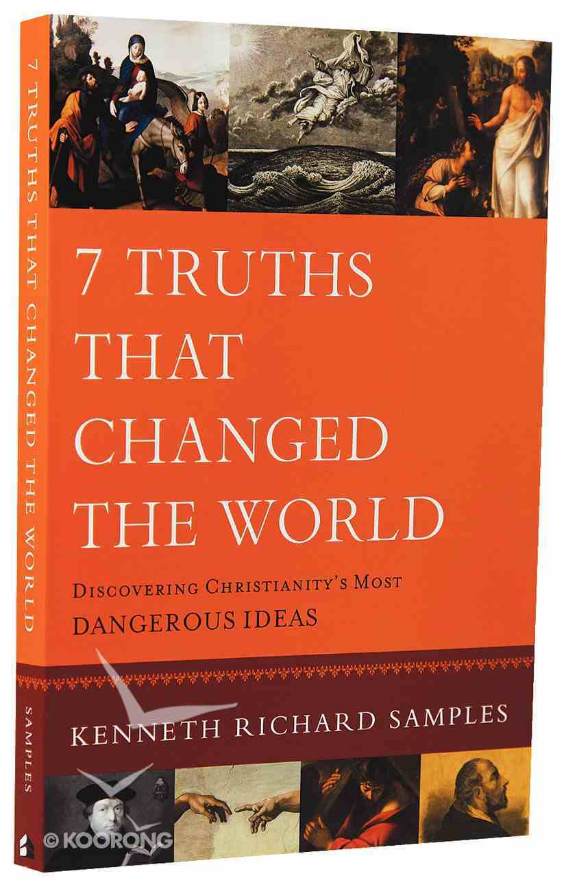 7 Truths That Changed the World Paperback