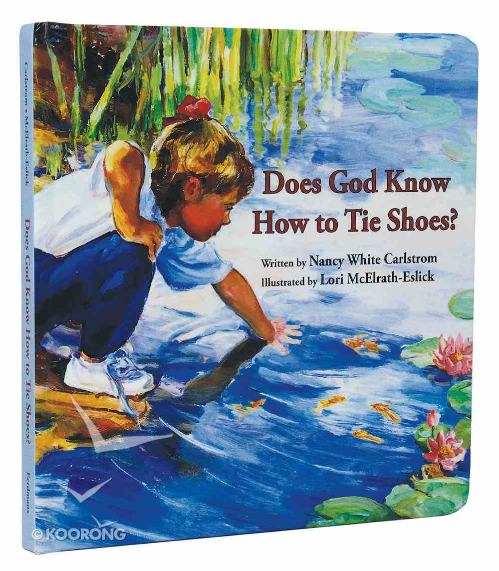Does God Know How to Tie Shoes? Board Book