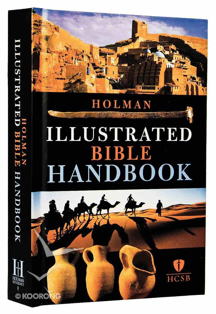 Holman Illustrated Bible Handbook Hardback