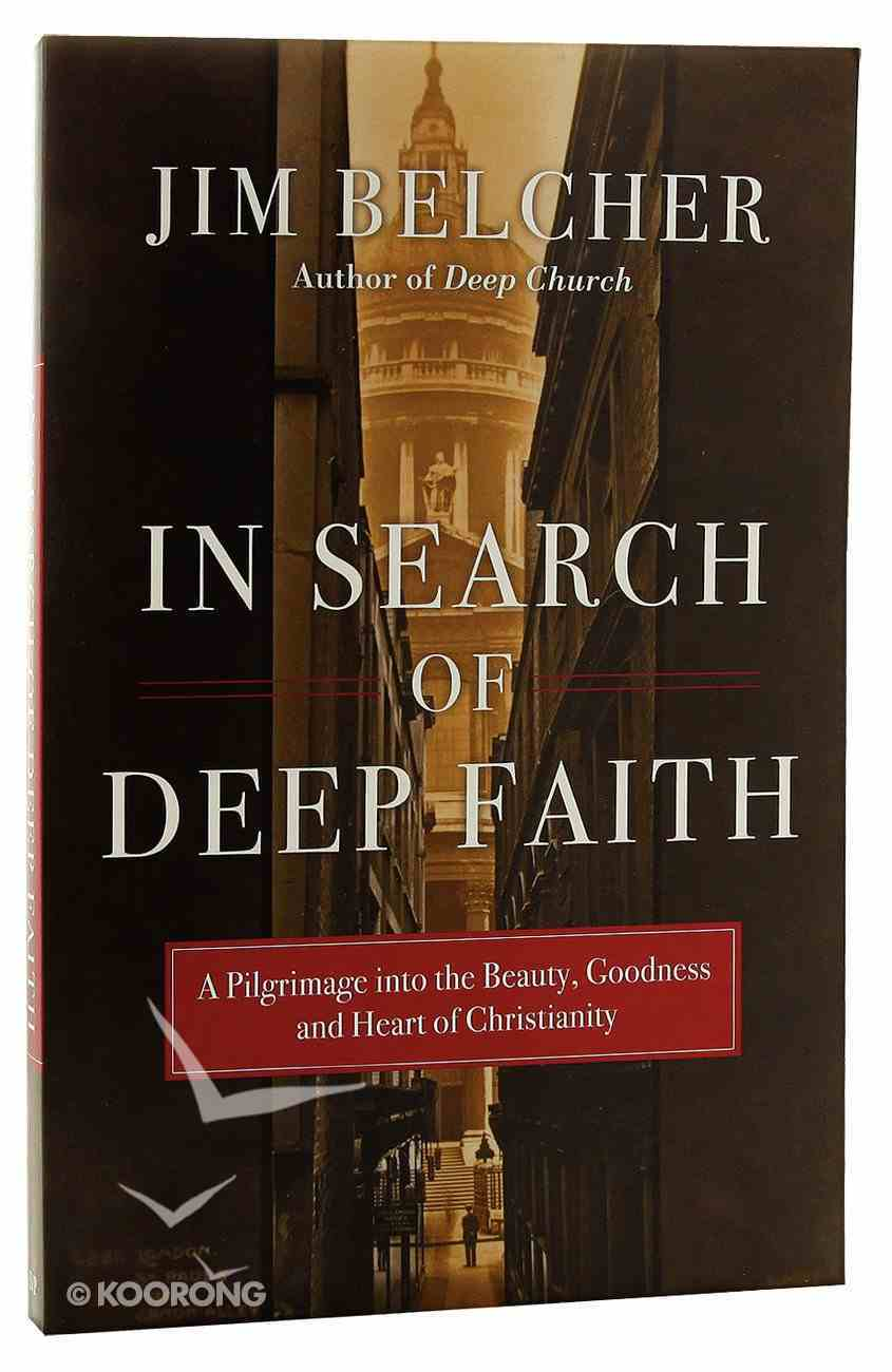 In Search of Deep Faith Paperback