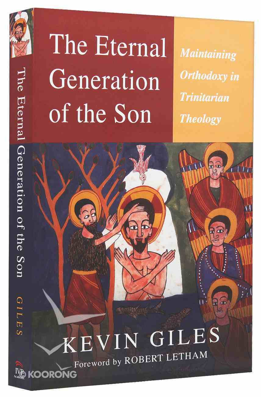 The Eternal Generation of the Son Paperback