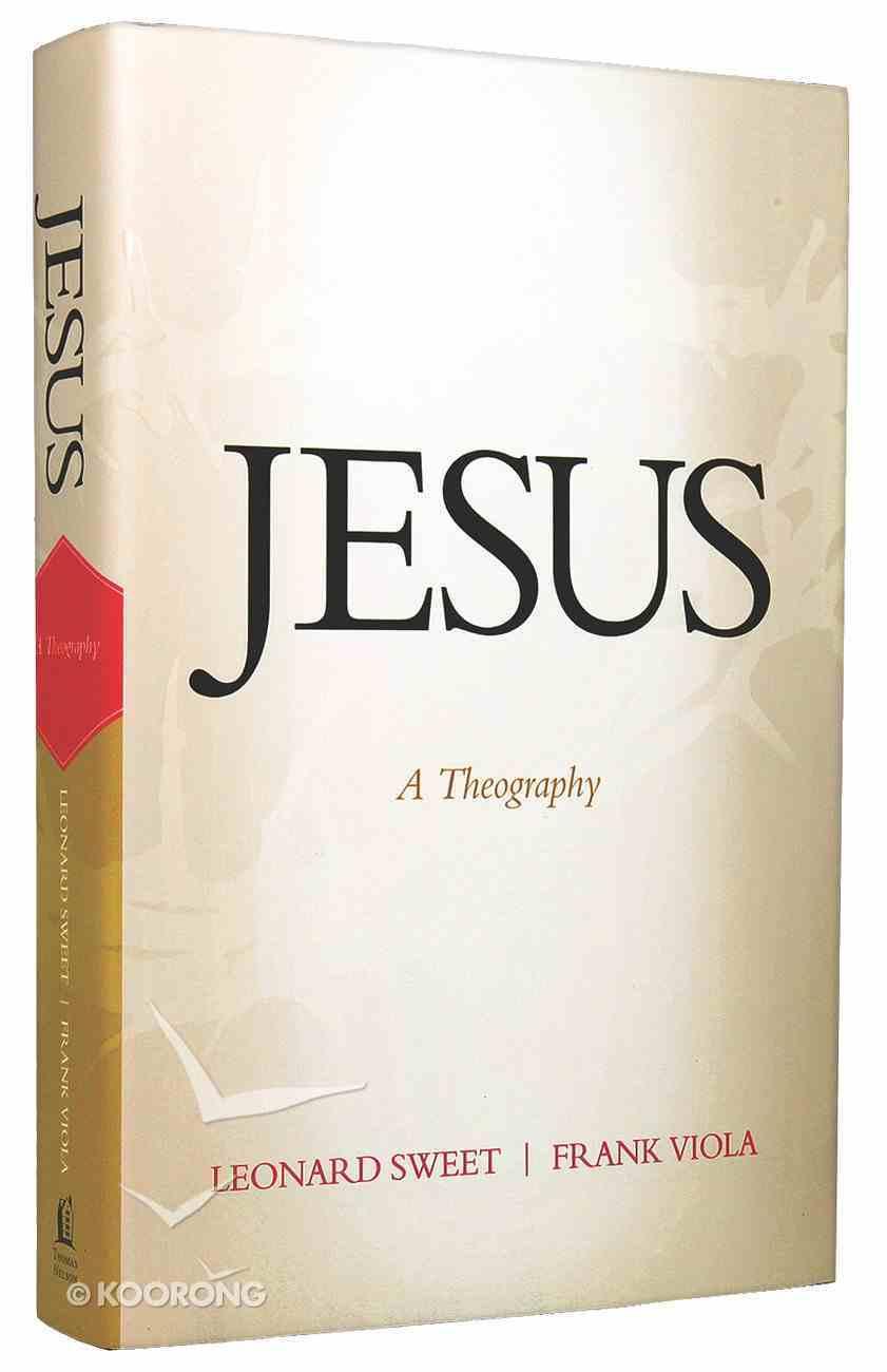 Jesus: A Theography Hardback