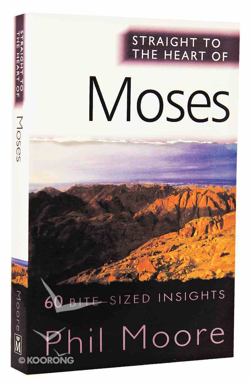 Moses (Straight To The Heart Of Series) Paperback