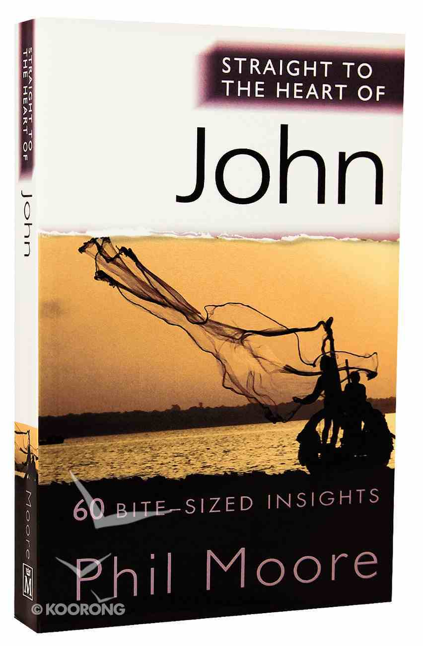 John (Straight To The Heart Of Series) Paperback