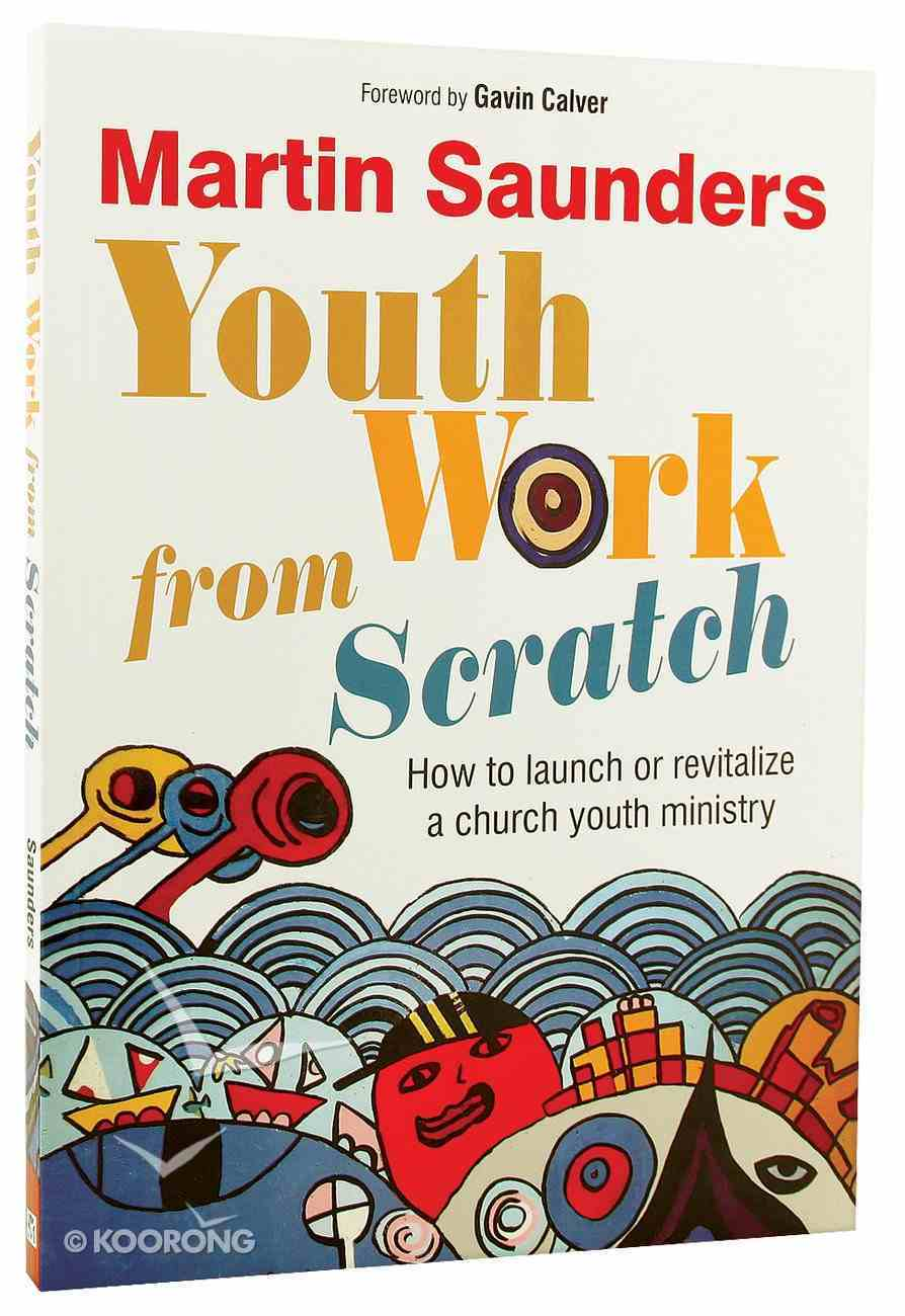Youth Work From Scratch Paperback