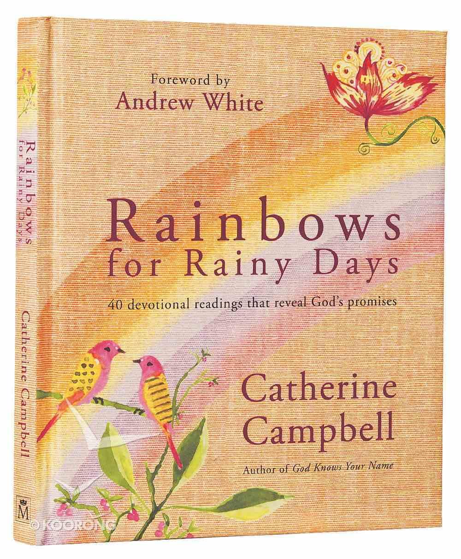 Rainbows For Rainy Days Hardback