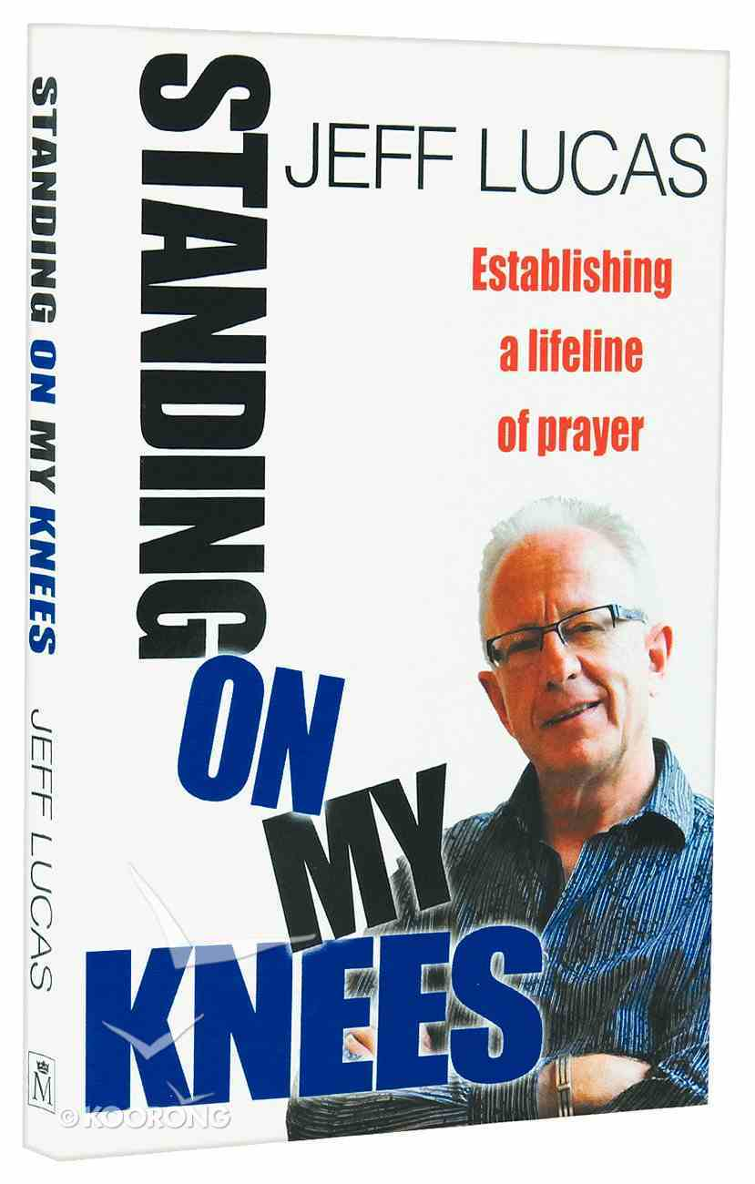 Standing on My Knees Paperback