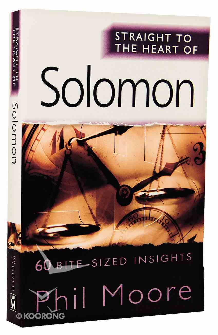 Solomon: 60 Bite-Sized Insights (Straight To The Heart Of Series) Paperback
