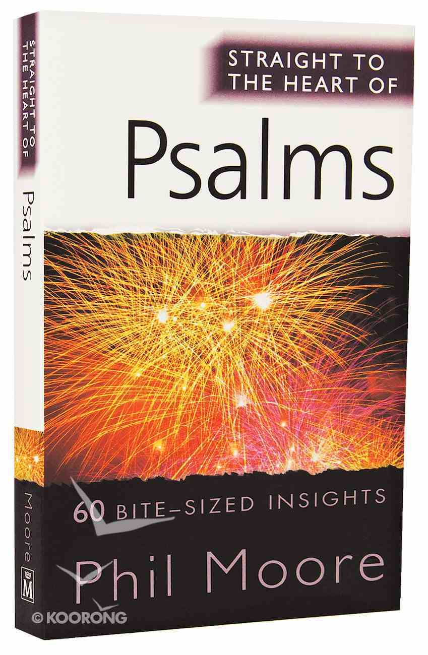 Psalms (Straight To The Heart Of Series) Paperback