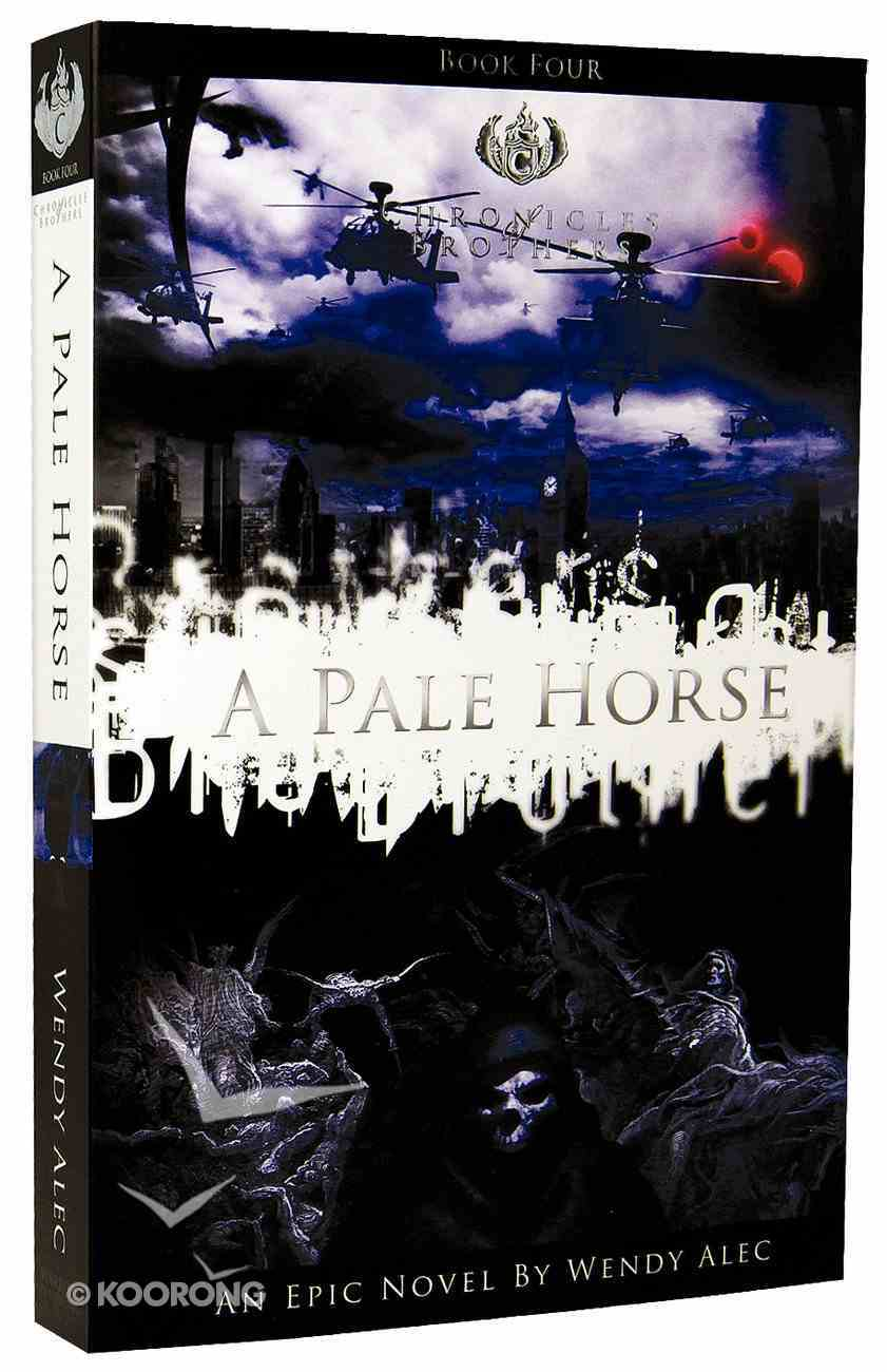 A Pale Horse (#04 in Chronicles Of Brothers Series) Paperback