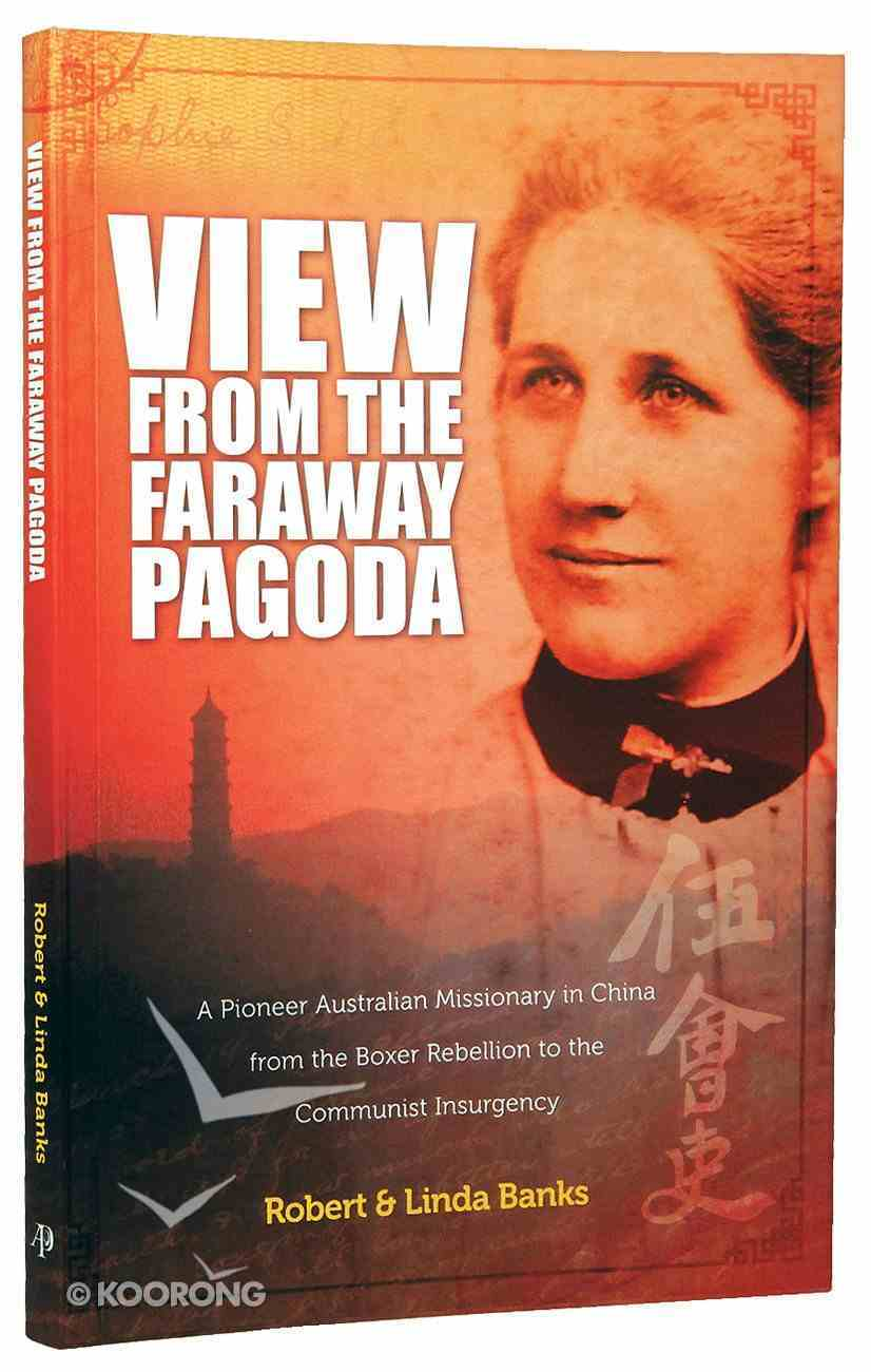 View From the Faraway Pagoda Paperback