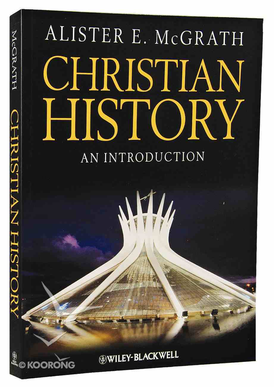 Christian History: An Introduction Paperback