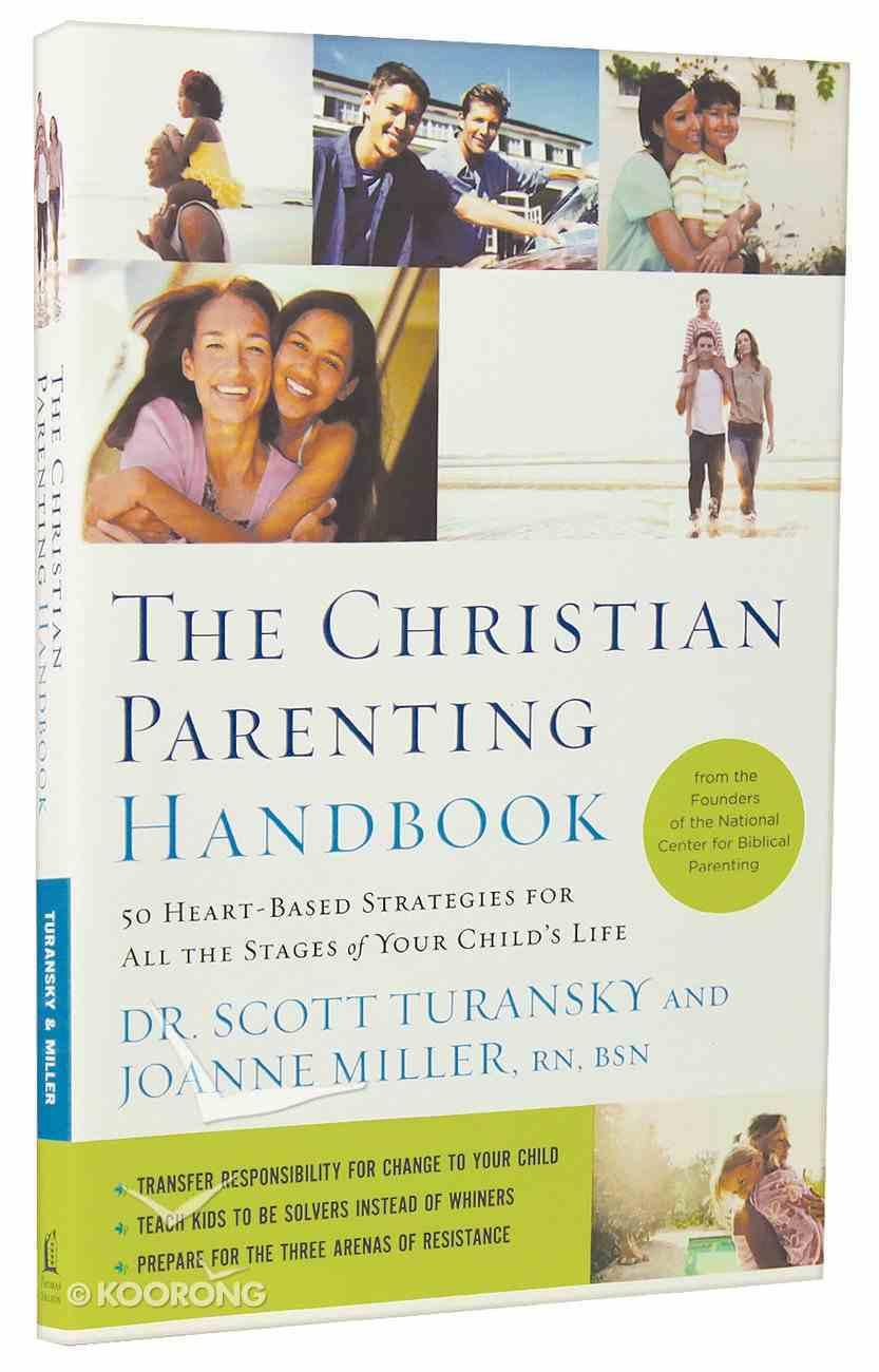 The Christian Parenting Handbook Paperback