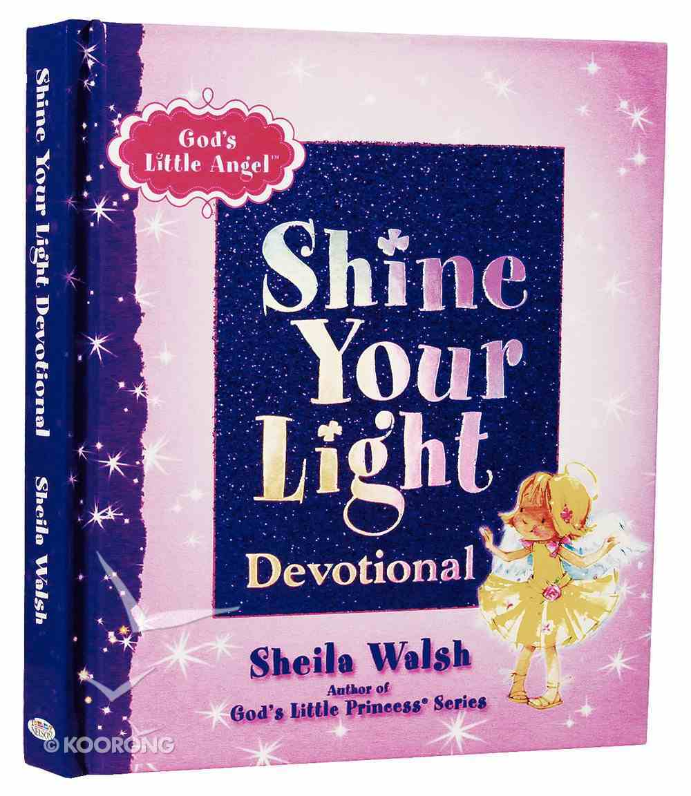 God's Little Angel: Shine Your Light Devotional Hardback