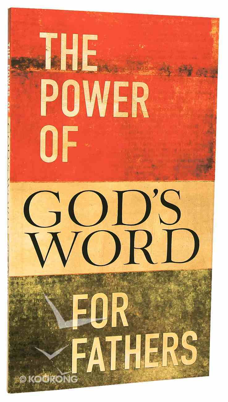 The Power of God's Word For Fathers (Nkjv) Paperback