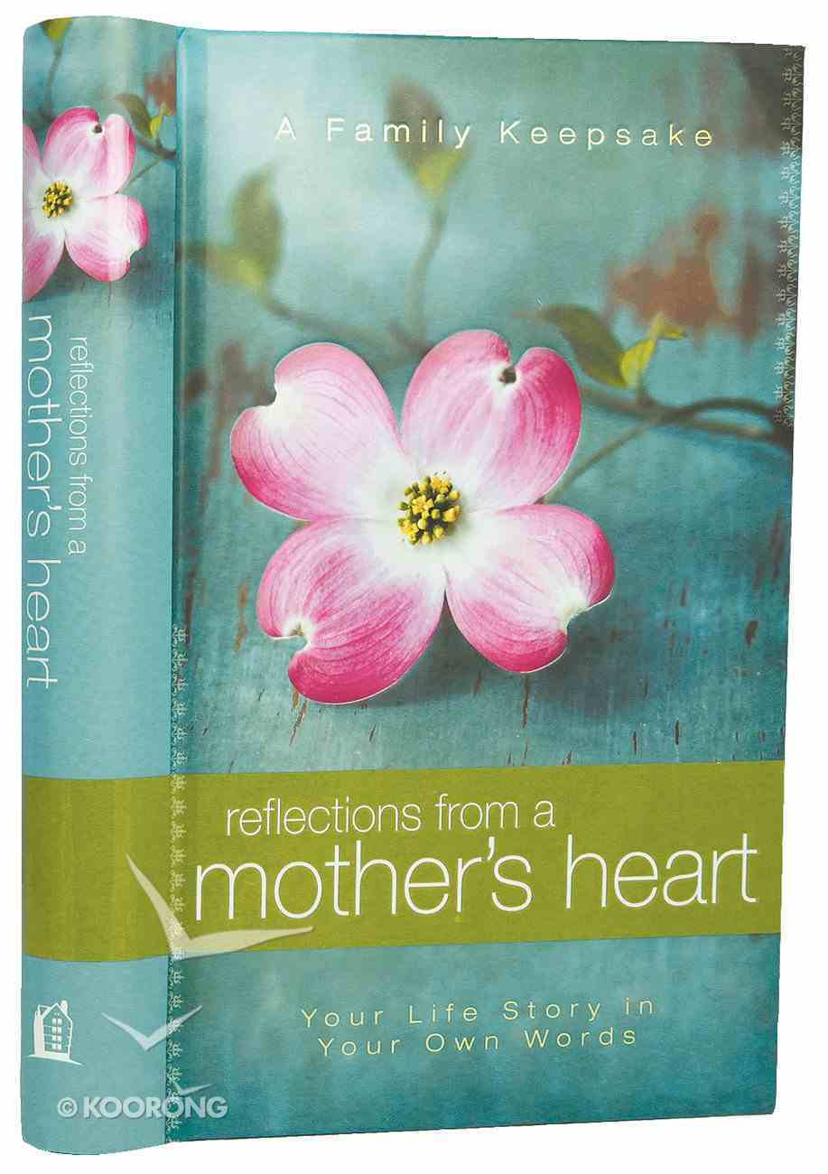 Reflections From a Mother's Heart Hardback