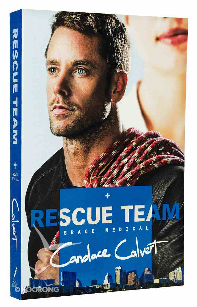 Rescue Team (#02 in Grace Medical Series) Paperback