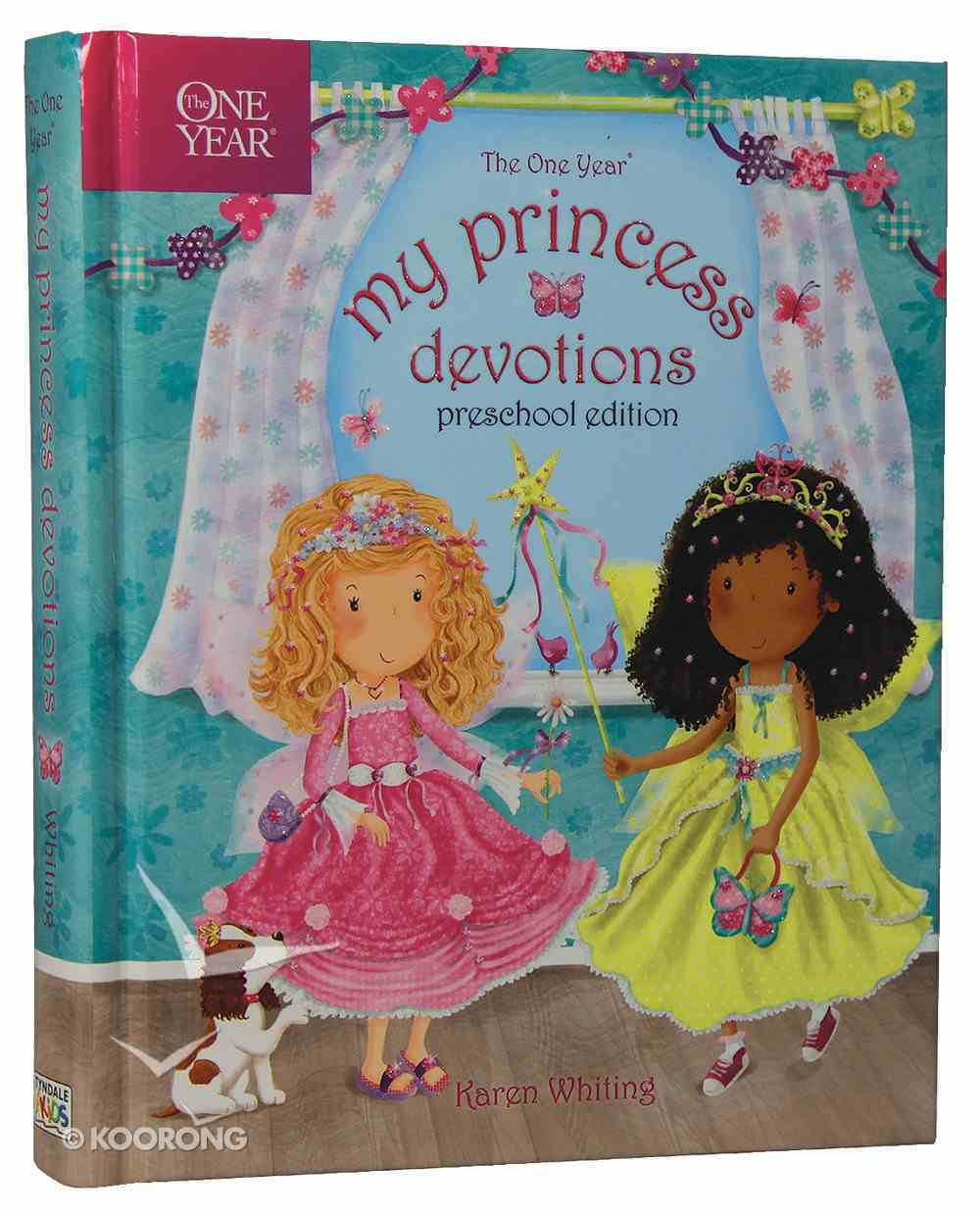 The One Year My Princess Devotions (Preschool Edition) Hardback