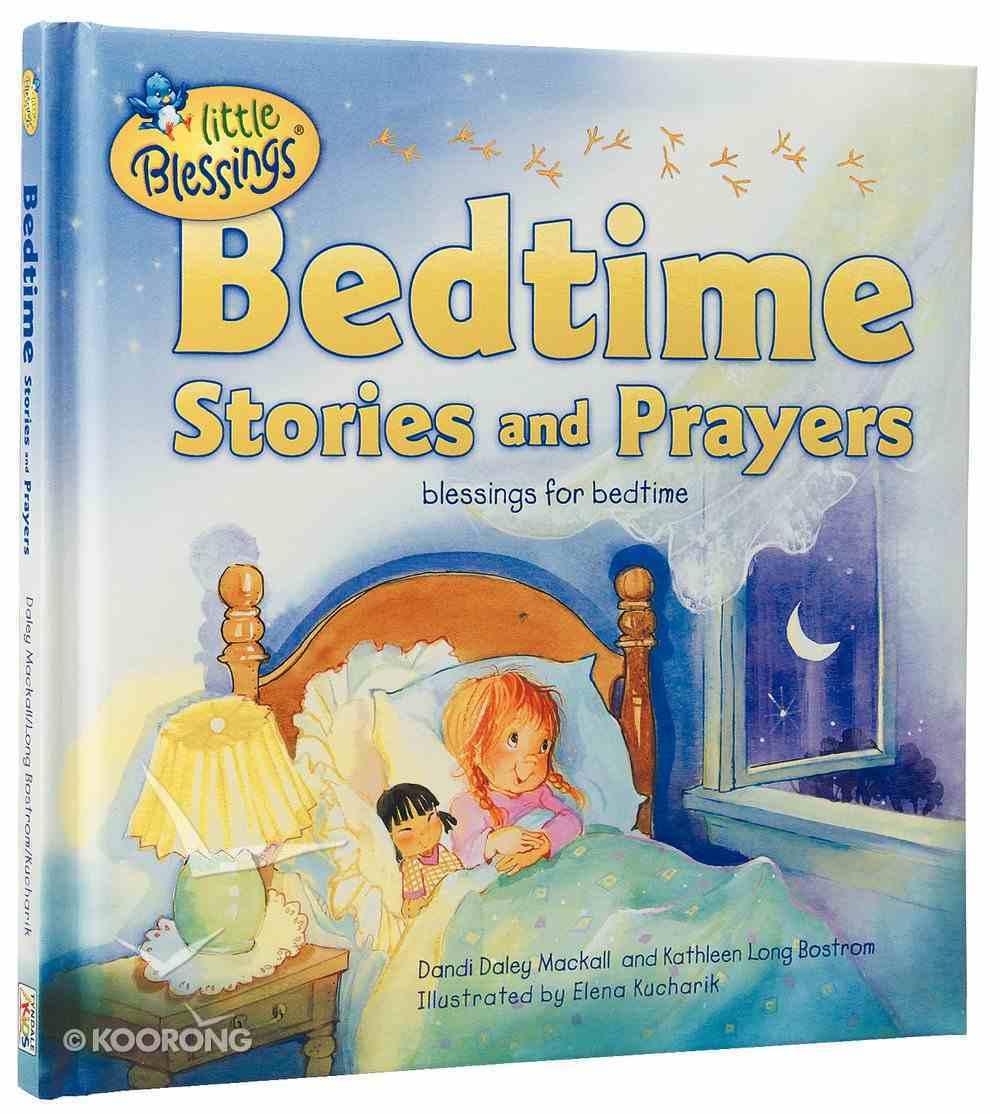 Bedtime Stories and Prayers (Little Blessings Series) Hardback