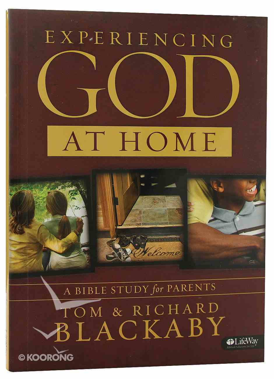 Experiencing God At Home (Member Book) Paperback