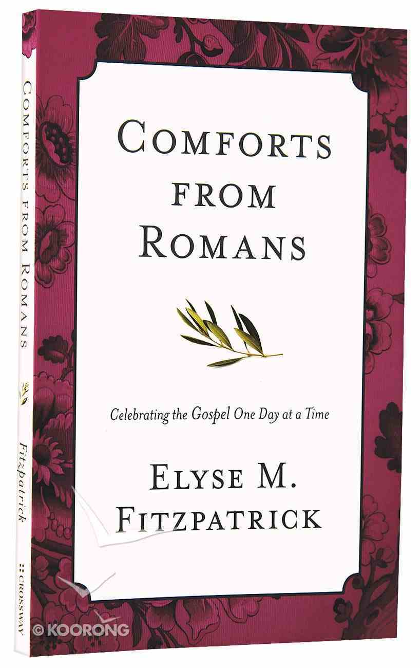 Comforts From Romans Paperback