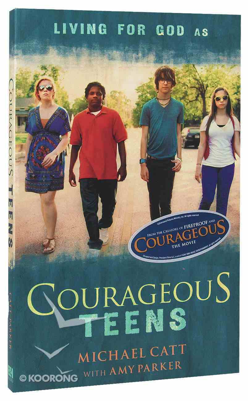 Courageous Teens Paperback