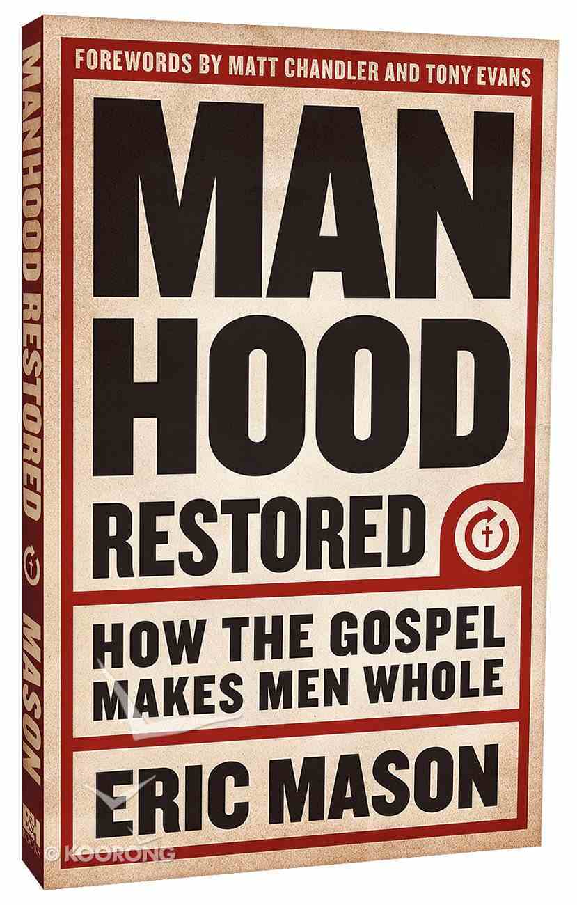 Manhood Restored Paperback