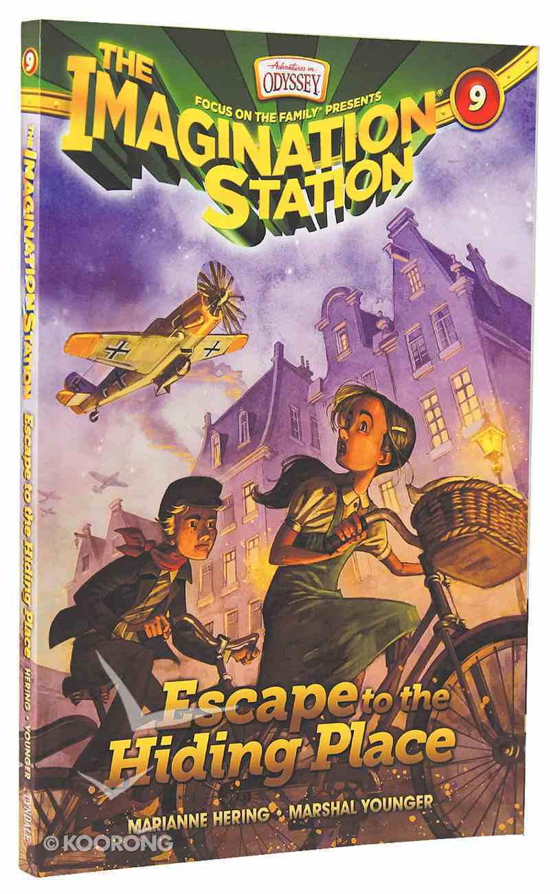 Escape to the Hiding Place (#09 in Adventures In Odyssey Imagination Station (Aio) Series) Paperback