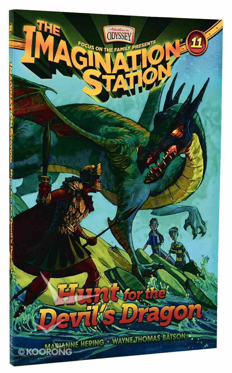Hunt For the Devil's Dragon (#11 in Adventures In Odyssey Imagination Station (Aio) Series) Paperback