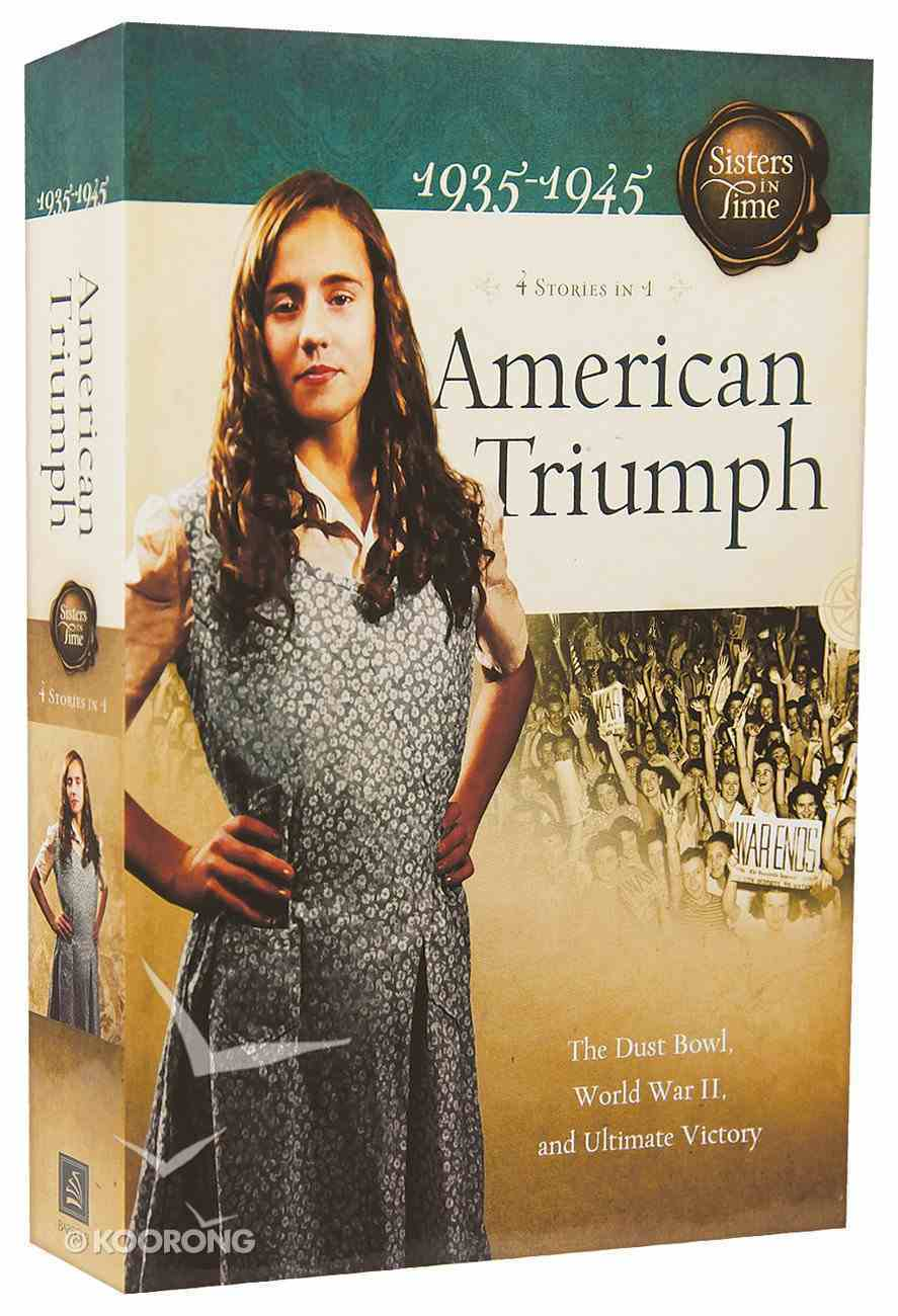 American Triumph (4 in 1) (Sisters In Time Series) Paperback
