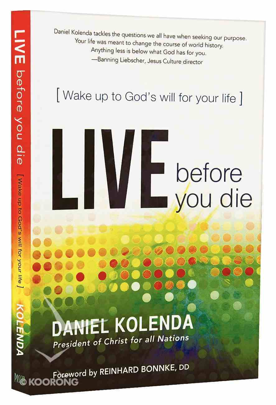 Live Before You Die Paperback