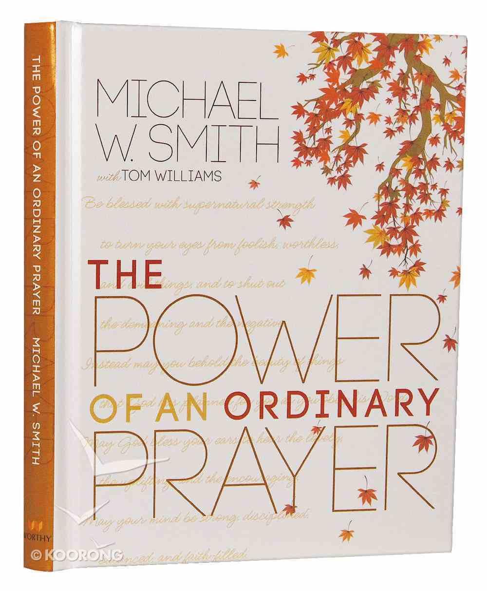 The Power of An Ordinary Prayer Hardback