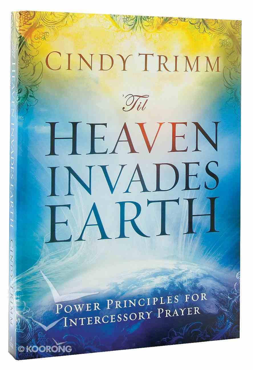 'Til Heaven Invades Earth Paperback