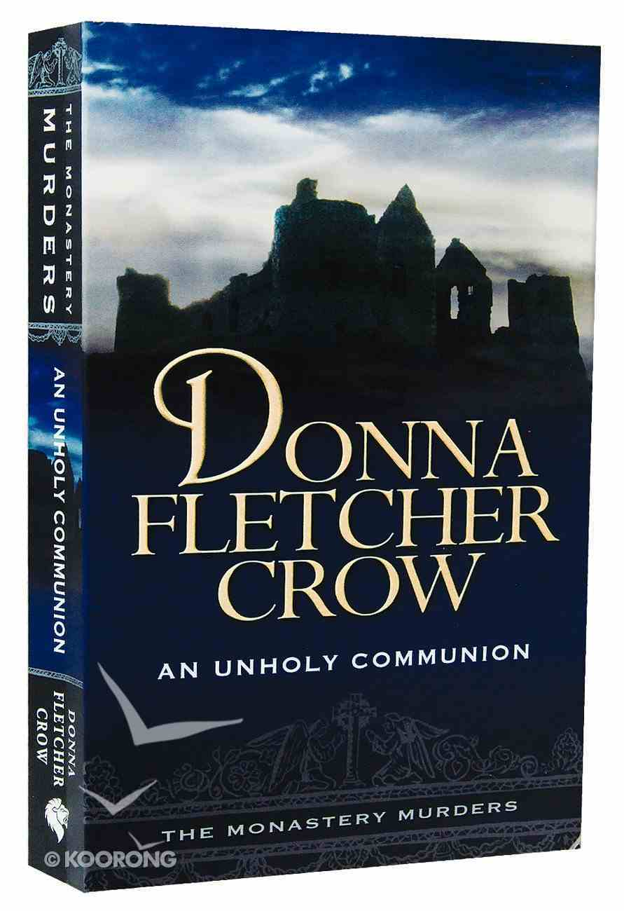 An Unholy Communion (#03 in The Monastery Murders Series) Paperback
