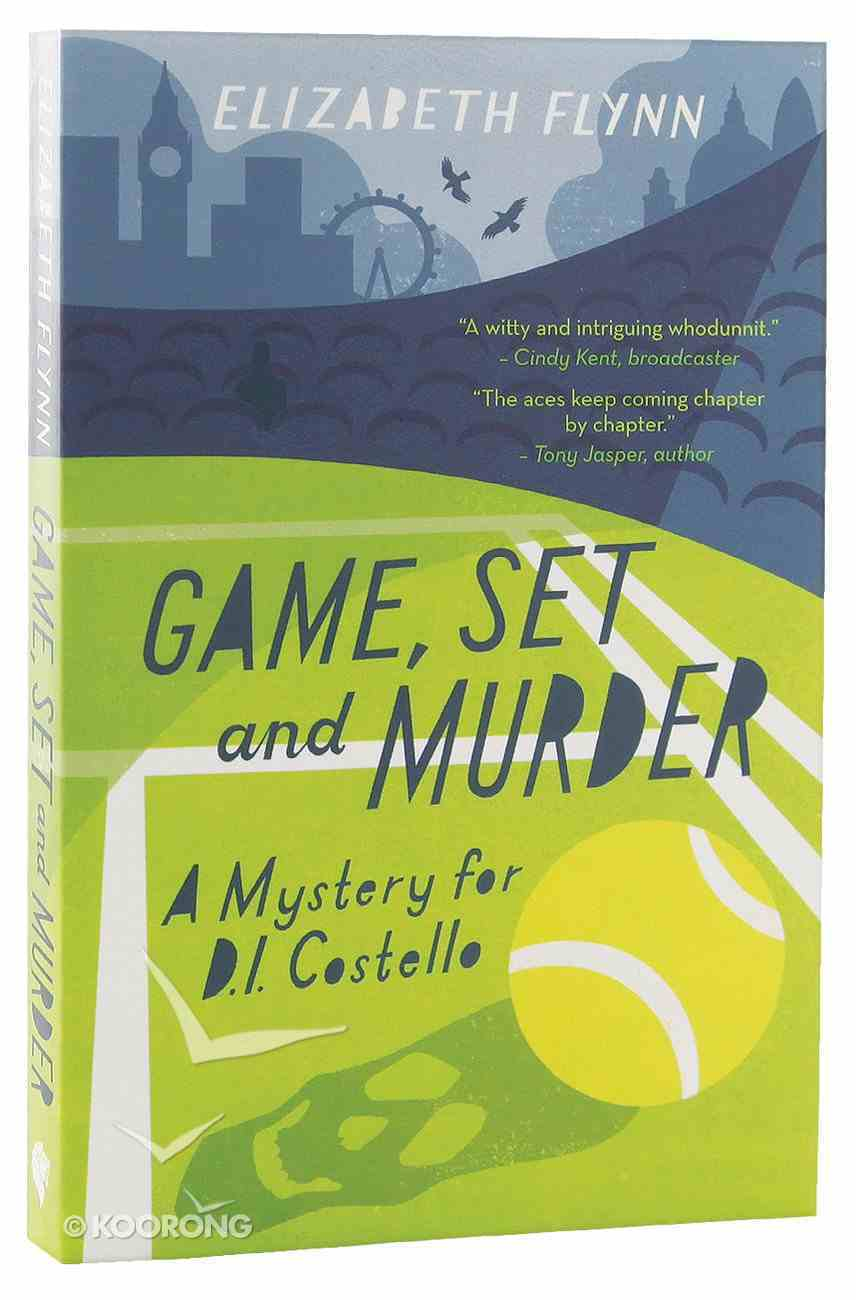 Game, Set and Murder (A Mystery For D I Costello Series) Paperback