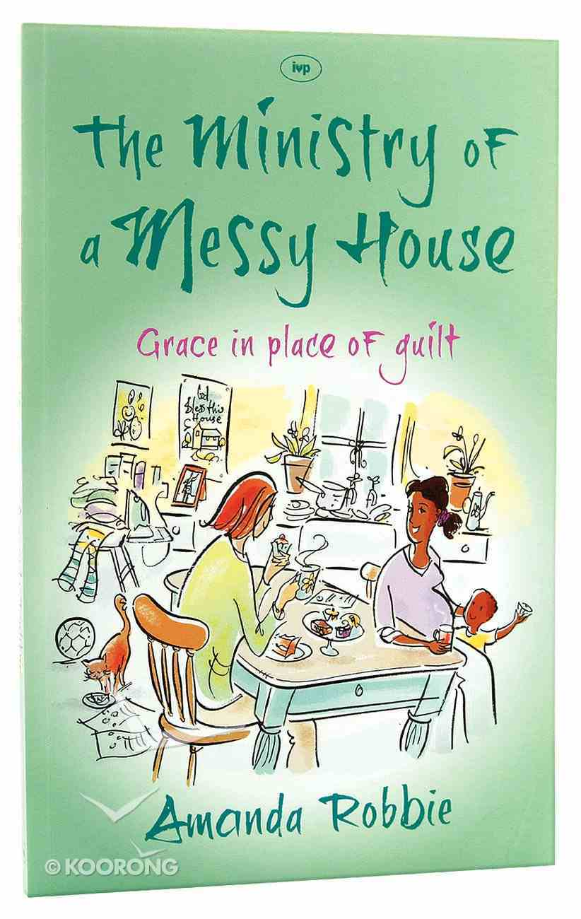 The Ministry of a Messy House PB Large Format