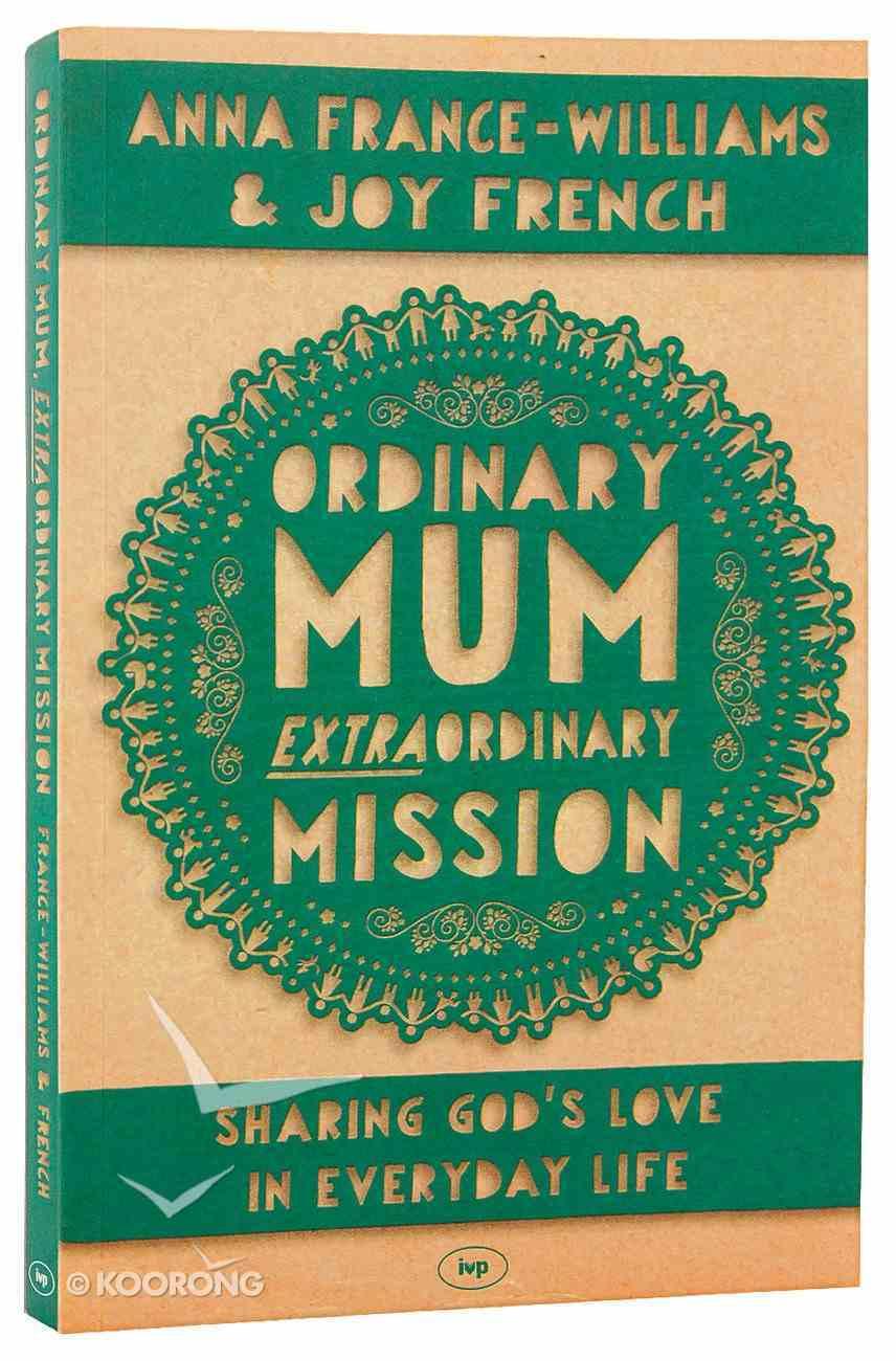 Ordinary Mum, Extraordinary Mission PB Large Format
