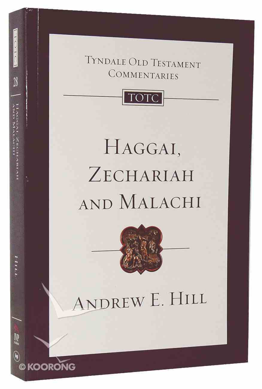 Haggai, Zechariah & Malachi (Tyndale Old Testament Commentary (2020 Edition) Series) PB Large Format